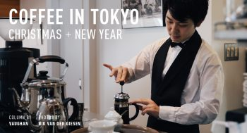 COFFEE IN TOKYO CHRISTMAS + NEW YEAR