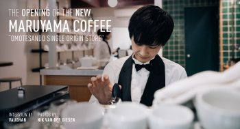 THE OPENING OF THE NEW MARUYAMA COFFEE