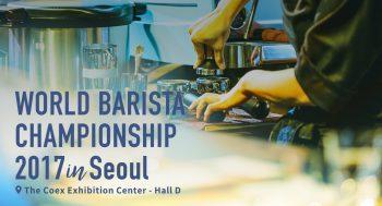 World Barista Championship 2017 in Seoul