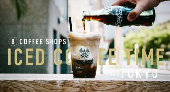 ICED COFFEE TIME IN TOKYO