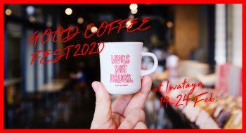 GOOD COFFEE FEST@IWATAYA 2020